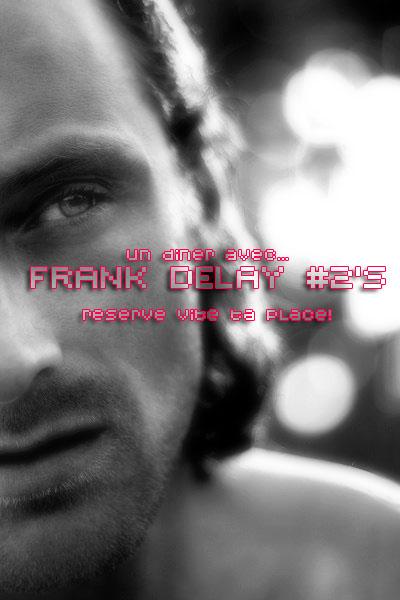 Un diner avec Frank Delay Billbo10