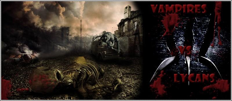 Vampires VS Lycans || Bannie15