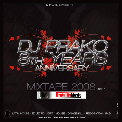 DJ PRAKO'S 8TH YEARS ANNIVERSARY MIXTAPE 2008 Dj_pra11