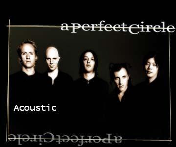 Discografia de A Perfect Circle Acoust10
