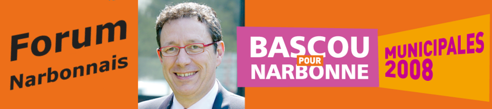 Le Forum de Jacques Bascou pour Narbonne