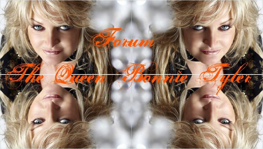 Forum The Queen Bonnie Tyler