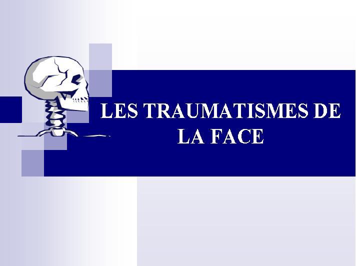Les traumatismes de la face Sans_t29