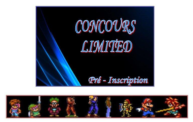 ~~ NEW ~~  Pré-inscription au CONCOURS LIMITED 2010 ...  c'est ici !! Intro_10