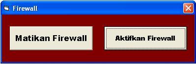 Aplikasi Menghidupkan dan Mematikan Firewall Dengan VB6 Wall10
