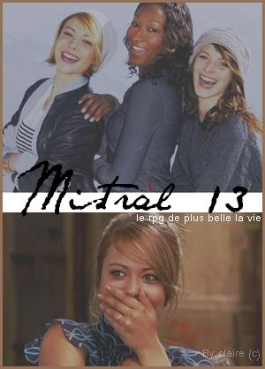 publicité mistral13 plus belle la vie  Mistra10