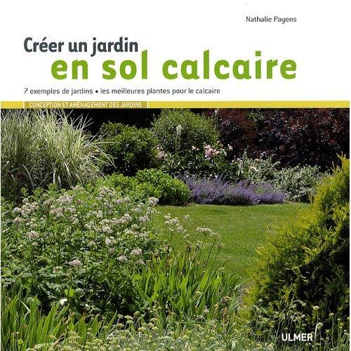 """""""Créer un jardin en sol calcaire"""" 61bgyb10"""