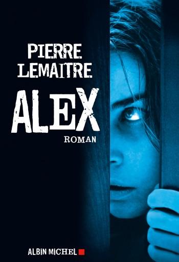 [Lemaitre, Pierre] Camille Verhoeven - Tome 2: Alex Pierre10
