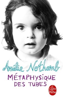 [Nothomb, Amélie] Métaphysique des tubes 97822510