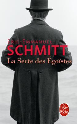 [Schmitt, Eric-Emmanuel] La secte des égoïstes 97822511