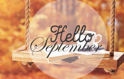 hello septembar Septem10