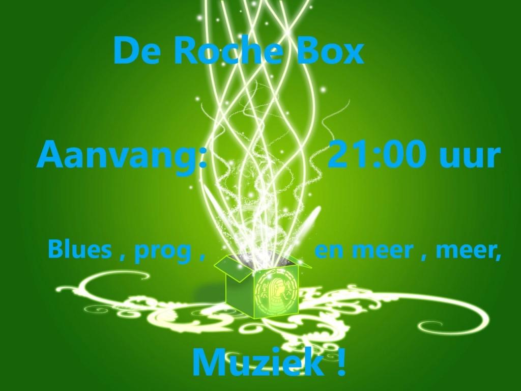 Di. 19 febr. Rochebox 21:00 uur Rocheb11