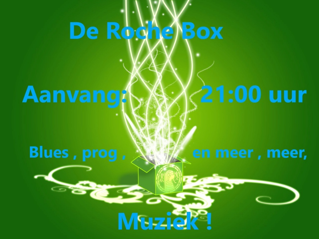 Do. 14 mrt: Rochebox 21:00 uur Rocheb14