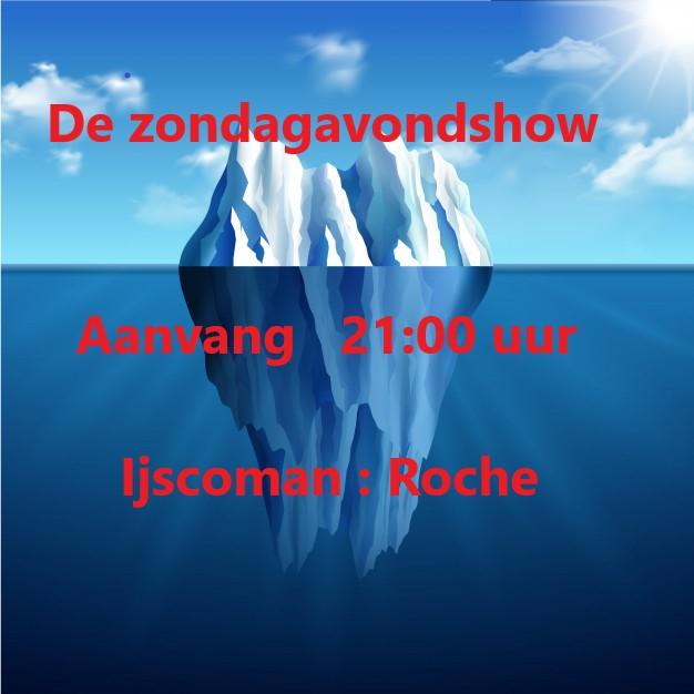 Zondag 9 Aug:  De zondagavond met Roche Zondag10
