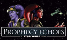Prophecy Echoes - Star Wars Saga