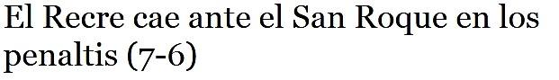 ASI VIERON LOS PERIODICOS EL SAN ROQUE LEPE 2-RECRE 2 0216