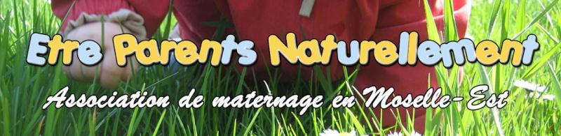 Le forum de l'association Etre parents, naturelle - Portail Bannie11
