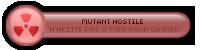 ۞ Mutant Hostile ۞
