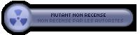 ۞ Mutant Non Recensé ۞