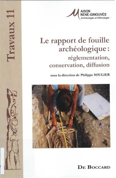 Le rapport de fouille archéologique. 49600_10