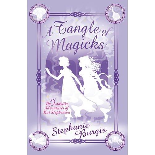 The Unladylike Adventures of Kat Stephenson de Stephanie Burgis 51l0ol10