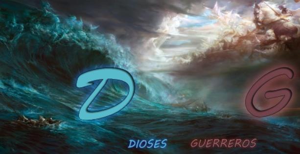 † Dioses Guerreros †