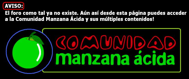 CLICA Y ACCEDE A LA COMUNIDAD MANZANA ÁCIDA Y SUS CONTENIDOS