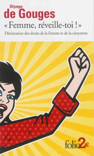 « Femme, réveille-toi ! » Déclaration des droits de la femme et de la citoyenne Couv3110