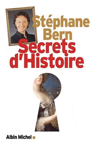 [Bern, Stéphane] Secrets d'histoire  Secret10