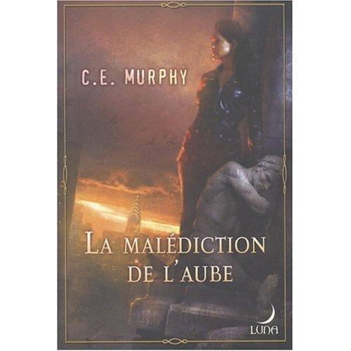 LA MALEDICTION DE L'AUBE de C.E. Murphy 51ophe10