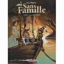 Sans famille - Série [Dégruel, Yann] T310