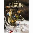 Sans famille - Série [Dégruel, Yann] T410