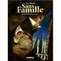 Sans famille - Série [Dégruel, Yann] T610