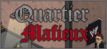Quartier Mafieux ? Sur Habbor ?  Qm_maf10