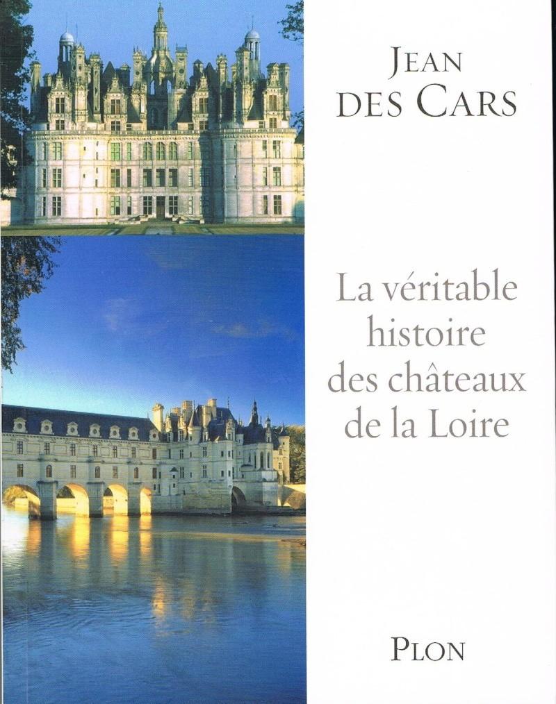 [Cars, Jean (des)] La véritable histoire des châteaux de la Loire 00210