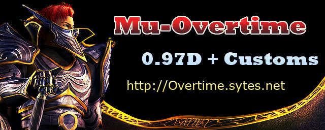 Mu-Overtime [ 0.97D + Customs + Items   70x   45%]NUEVO SERVER RECIEN EMPIESA ENTREN! Overti10