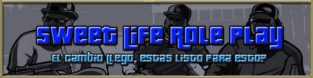 .::[Sweet Life RolePlay]::. IP:209.239.112.35:5303