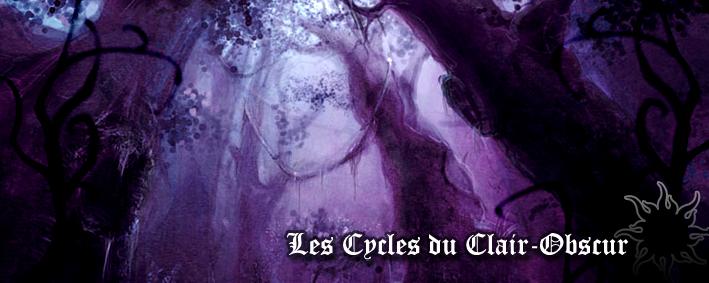 Les Cycles du Clair-Obscur