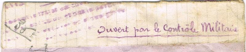 Bande de fermeture  sur papier de cahier d'écolier avec inscription à la plume «  OUVERT PAR LE CONTROLE MILITAIRE  »  en janvier 1940. Ccf05111