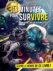 30 minutes pour survivre — La mission Lune ne répond plus ! Missio10