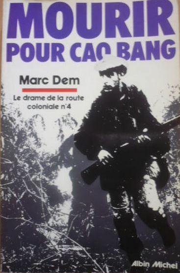 La bataille de Cao Bang et de la route coloniale numéro 4  Cao410