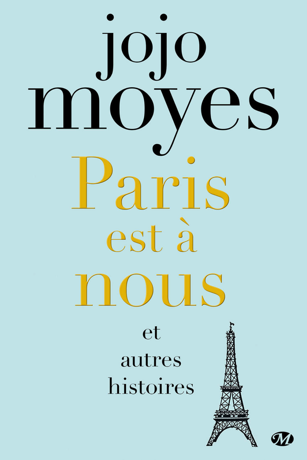 MOYES Jojo - Paris est à nous  15089610