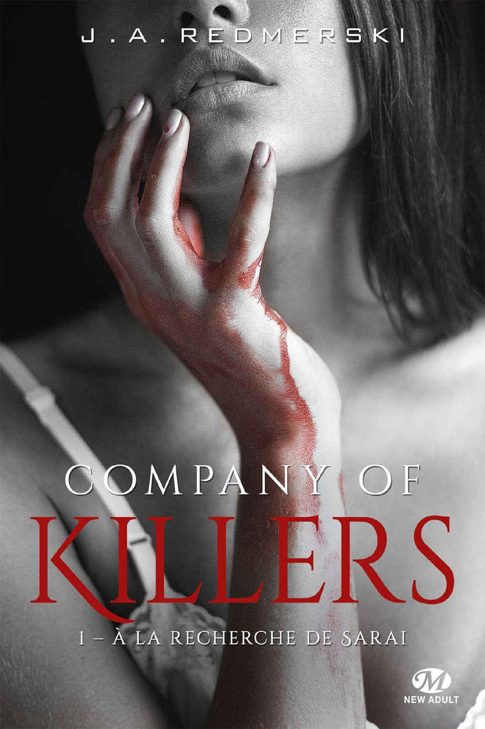 REDMERSKI J. A. - COMPANY OF KILLERS Tome 1 : A la recherche de Sarai 17469010