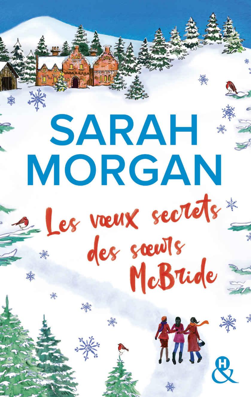 MORGAN Sarah - Les voeux secrets des soeurs Mc Bride 18057510