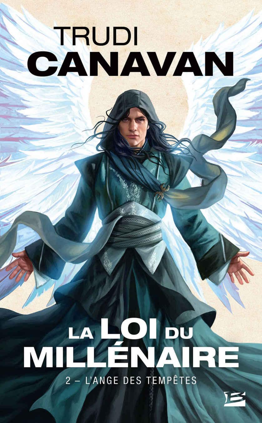 CANAVAN Trudi - LA LOI DU MILLENAIRE - Tome 2 : L'Ange des Tempêtes 19056510