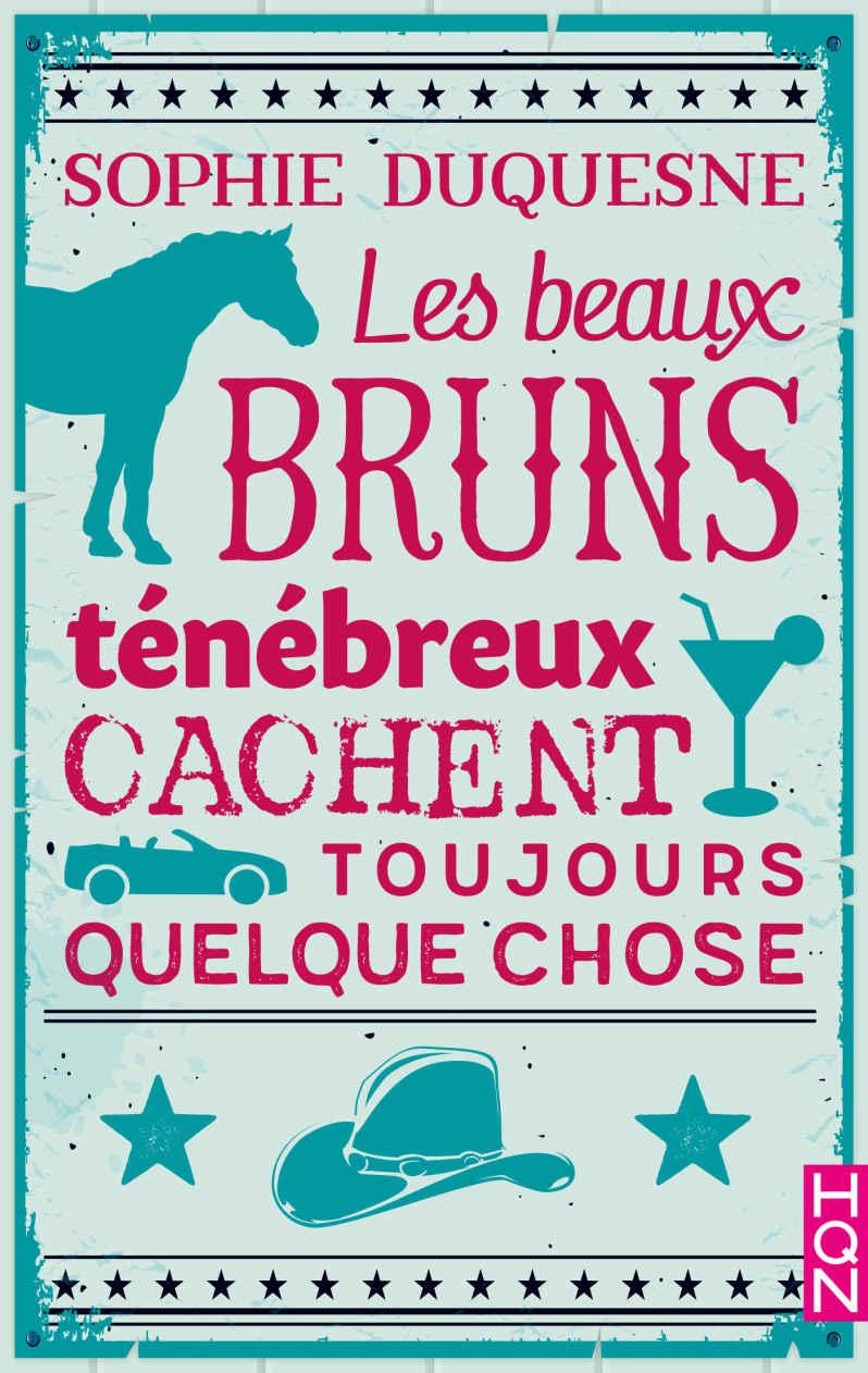 DUQUESNE Sophie - Les beaux bruns ténébreux cachent toujours quelque chose 19518310