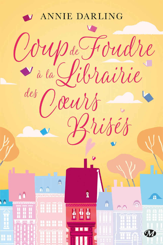 DARLING Annie - Coup de Foudre à la Librairie des Coeurs Brisés 39808110