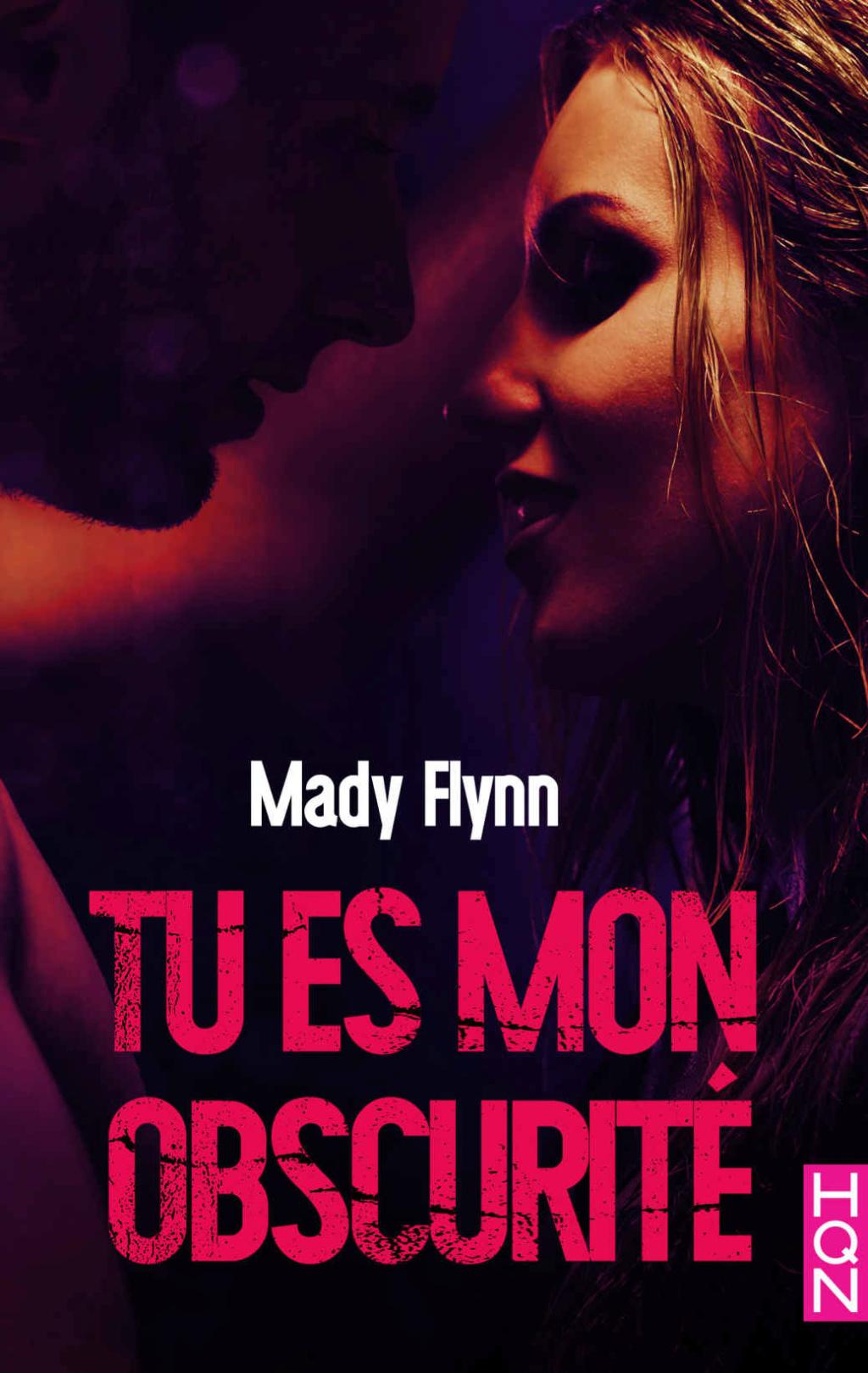 FLYNN Mady - Tu es mon obscurité 49163910