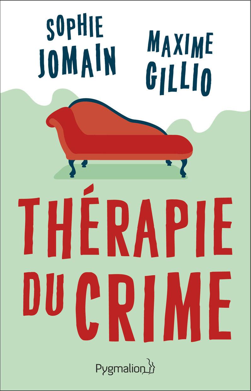 JOMAIN Sophie et GILLIO Maxime - Thérapie du crime 88038210