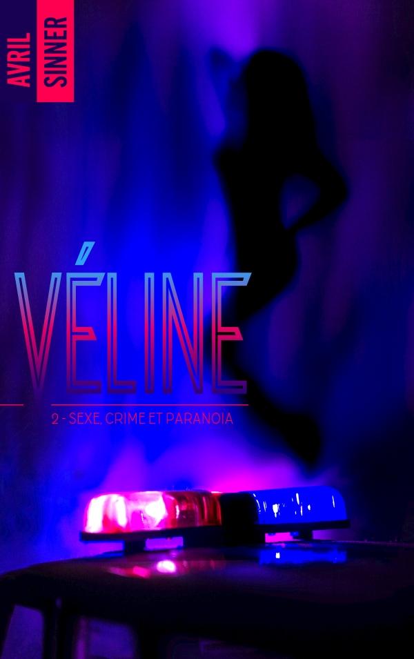SINNER Avril - VELINE - Tome 2 : Sexe, crime & paranoïa 97820110